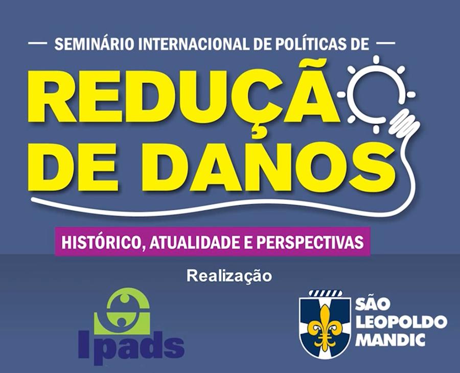 Read more about the article Seminário Internacional de Políticas de Redução de Danos – 09/05/2019 – Parte 5 de 5